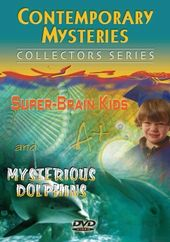 Contemporary Mysteries: Super Brain Kids and