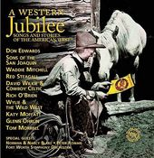 A Western Jubilee: Songs and Stories of the