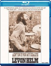 Ain't In It For My Health: A Film About Levon
