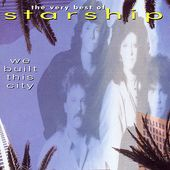We Built This City: The Very Best of Starship