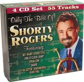 Only The Best of Shorty Rogers (4-CD)