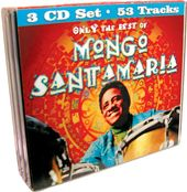 Only The Best of Mongo Santamaria (3-CD)
