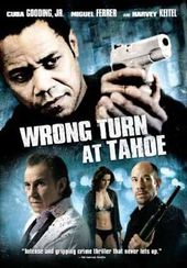 Wrong Turn at Tahoe