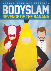 Wrestling - Morgan Spurlock Presents Bodyslam: