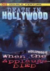 Death in Hollywood / When the Applause Died