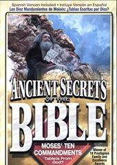 Ancient Secrets of the Bible: Moses' Ten