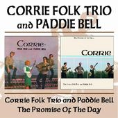Corrie Folk Trio with Paddie Bell / Promise of