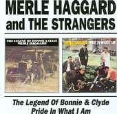 The Legend of Bonnie & Clyde / Pride in What I Am