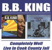 Completely Well / Live in Cook County Jail (2-CD)