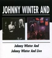 Johnny Winter And / Live Johnny Winter And (2-CD)
