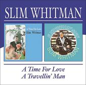 A Time for Love / A Travellin' Man