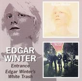 Entrance / Edgar Winter's White Trash (2-CD)