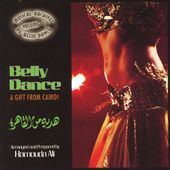 Musical Archives of Belly Dance, Volume 1: Belly