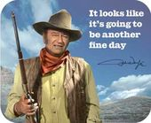John Wayne - Another Fine Day - Mousepad