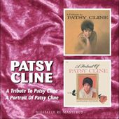 A Tribute To Patsy Cline / A Portrait Of Patsy