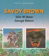 Skin 'n' Bone / Savage Return