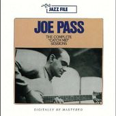 Joe Pass - Complete Catch Me Sessions
