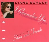I Remember You: With Love to Stan and Frank