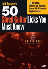 Jeff Beasley's 50 Shred Guitar Licks You Must Know