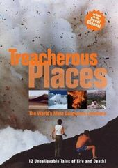 Treacherous Places
