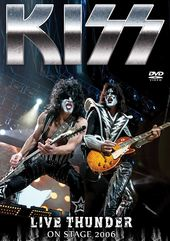 KISS - Live Thunder: On Stage 2006