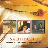 Thankful/I Love You So/Don't Look Back (2-CD)