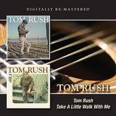 Tom Rush / Take a Little Walk With Me (2-CD)