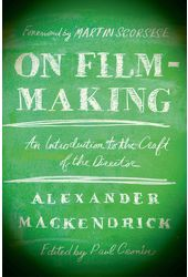 On Film-making: An Introduction to the Craft of