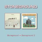 Stoneground / Stoneground 3 (2-CD)