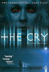 The Cry - La Llorona