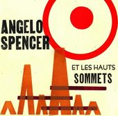 Angelo Spencer Et Les Haunts Sommets