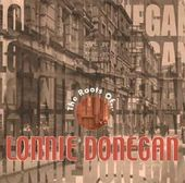 The Roots of Lonnie Donegan [UK Import]