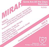 "Gone Are All the Days [Remixes] (12"")"