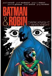 Batman & Robin: Dark Knight vs White Knight