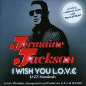 I Wish You L.O.V.E.: Jazz Standards