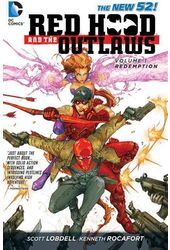 Red Hood and the Outlaws 1: Redemption