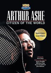 Arthur Ashe - Citizen of the World