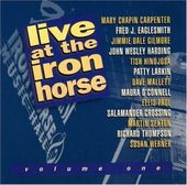 Live at the Iron Horse, Volume One