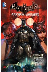 Batman 1: Arkham Unhinged