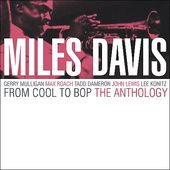 From Cool to Bop: The Anthology (Live) (2-CD)