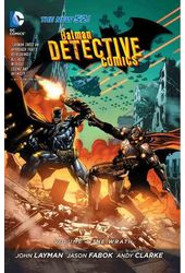 Batman: Detective Comics 4: The Wrath