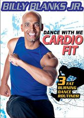 Billy Blanks Jr.: Dance With Me - Cardio Fit