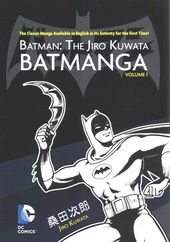 Batman: the Jiro Kuwata Batmanga 1