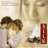 Silk [Original Motion Picture Soundtrack]