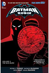 Batman and Robin 5: The Big Burn (The New 52)
