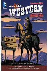 All Star Western 6: End of the Trail