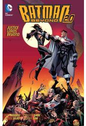 Batman Beyond 2.0 2: Justice Lords Beyond