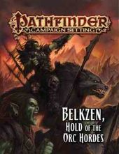 Role Playing & Fantasy: Belkzen, Hold of the Orc