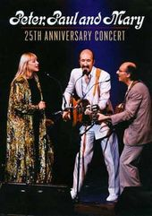 Peter, Paul and Mary - 25th Anniversary Concert