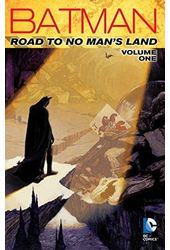 Batman Road to No Man's Land 1: Road to No Man's